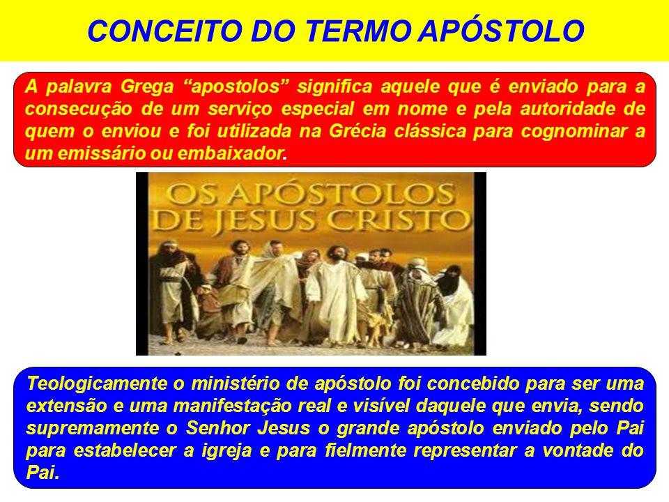 CONCEITO DO TERMO APÓSTOLO