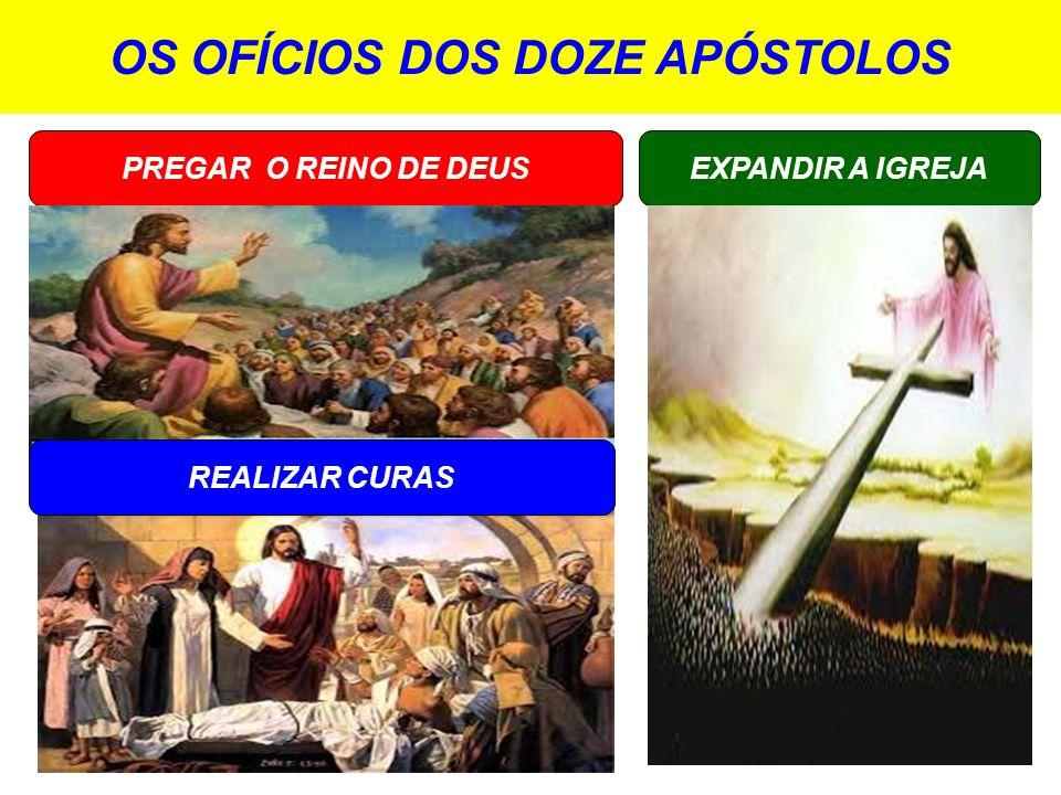 OS OFÍCIOS DOS DOZE APÓSTOLOS