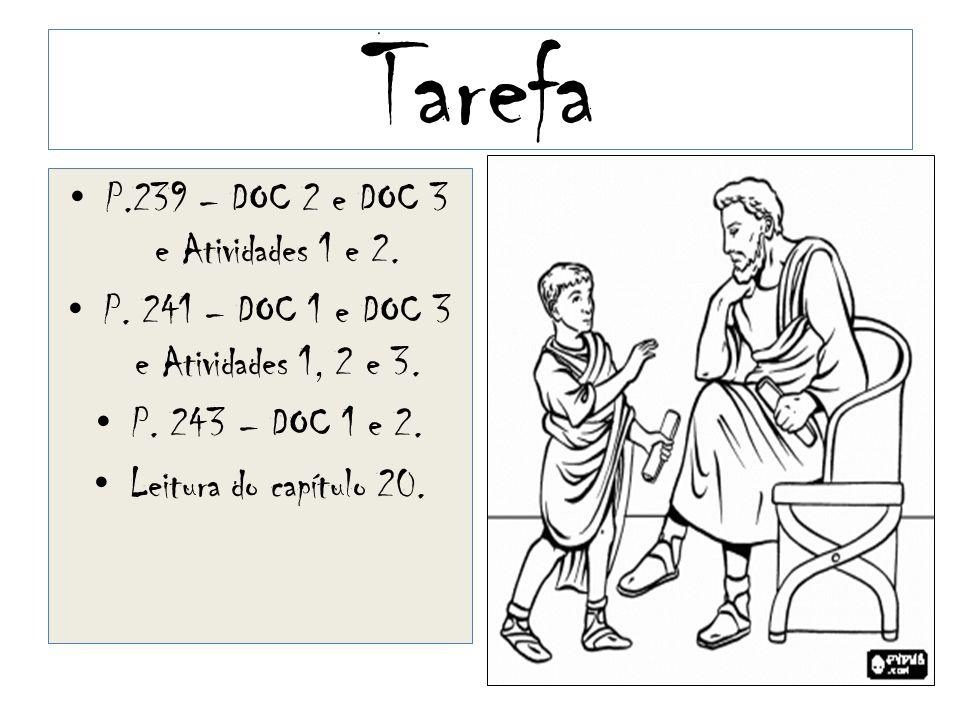 Tarefa P.239 – DOC 2 e DOC 3 e Atividades 1 e 2.
