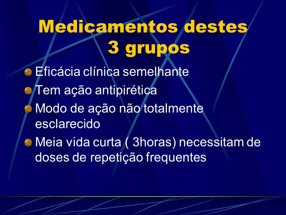 Medicamentos destes 3 grupos