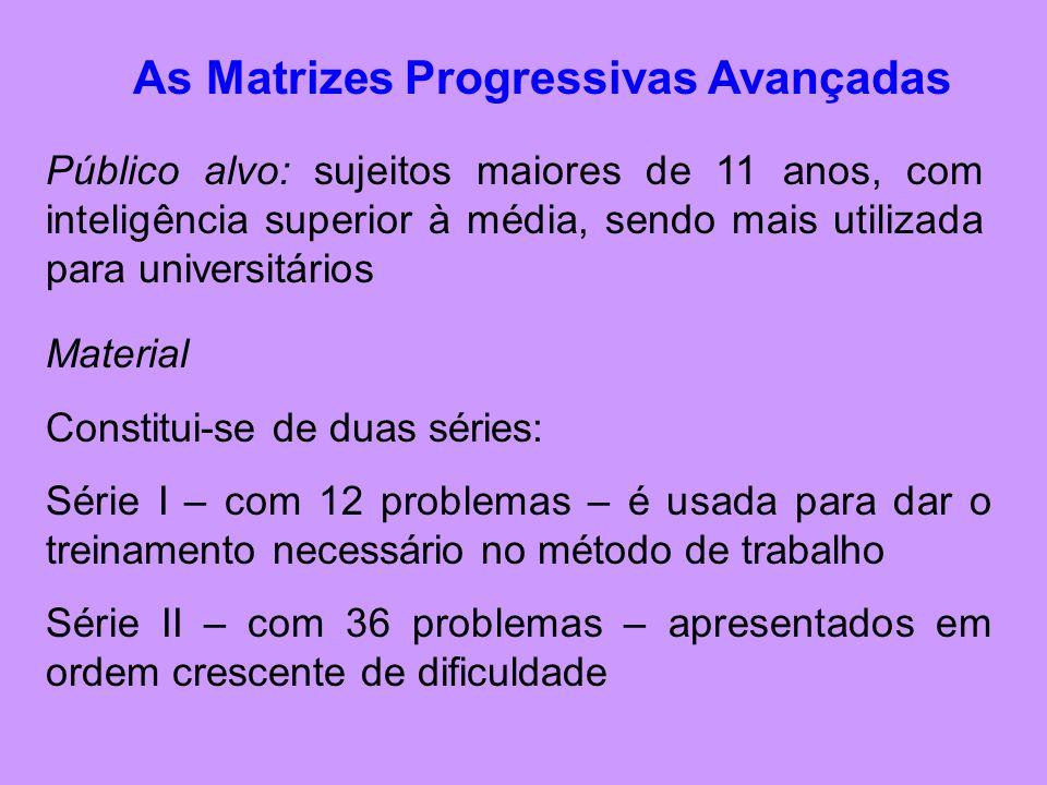 As Matrizes Progressivas Avançadas