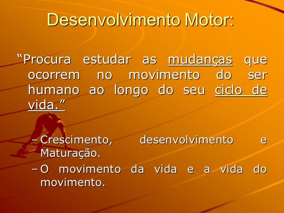 Desenvolvimento Motor: