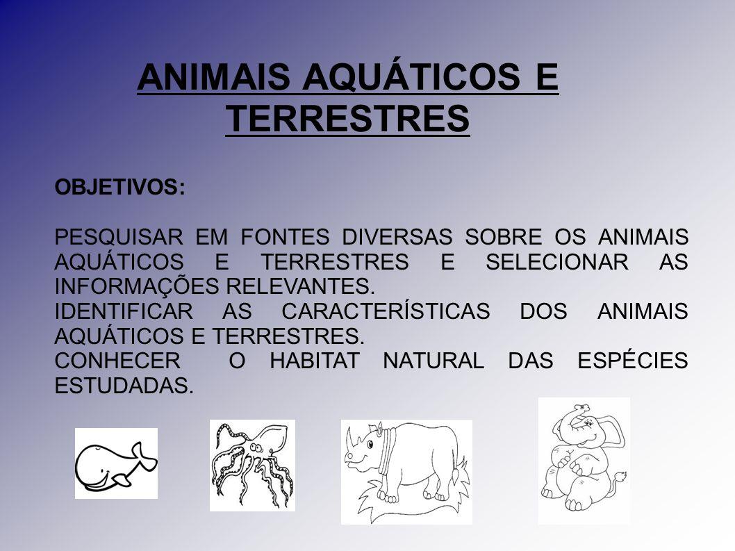 ANIMAIS AQUÁTICOS E TERRESTRES