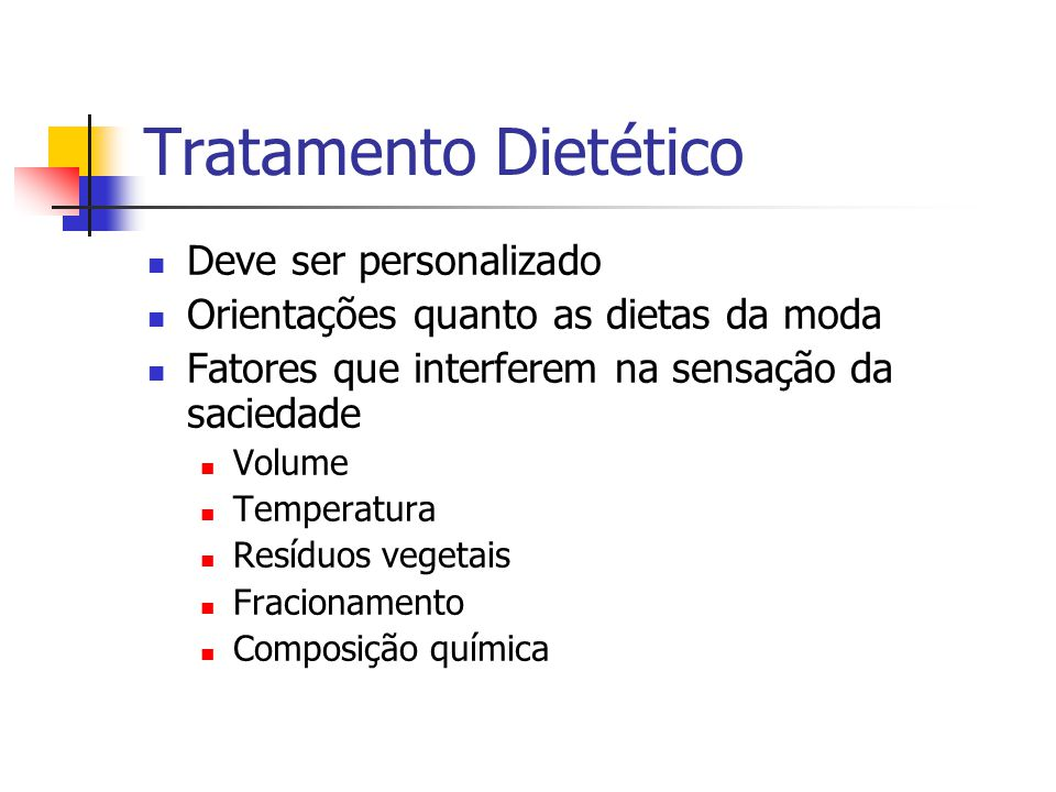 Tratamento Dietético Deve ser personalizado