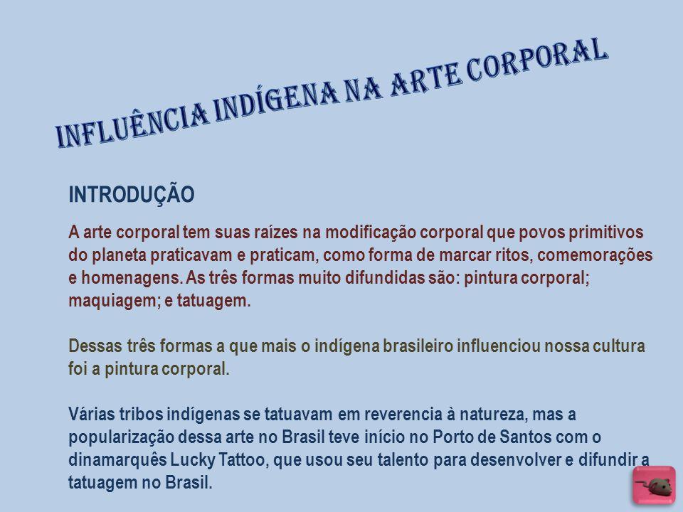 Influência Indígena na arte corporal