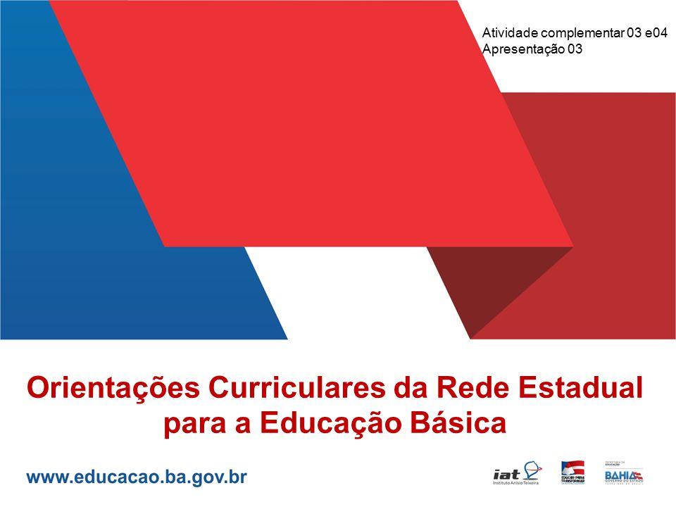 Orientações Curriculares da Rede Estadual para a Educação Básica