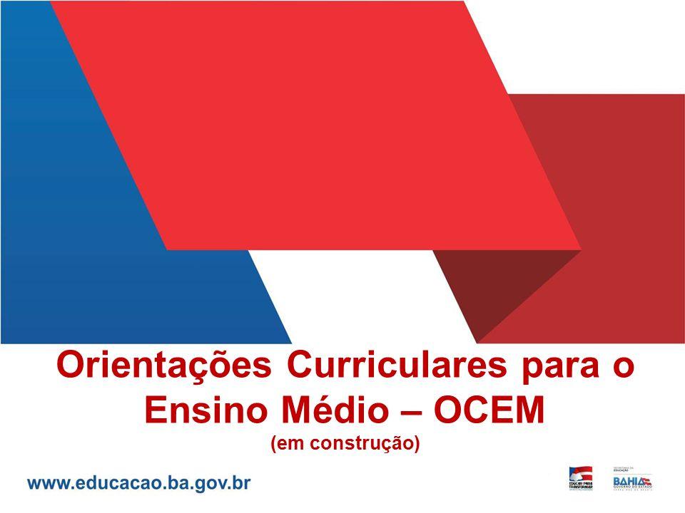 Orientações Curriculares para o Ensino Médio – OCEM