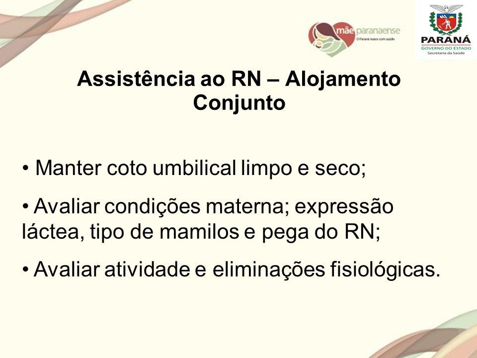 Assistência ao RN – Alojamento Conjunto