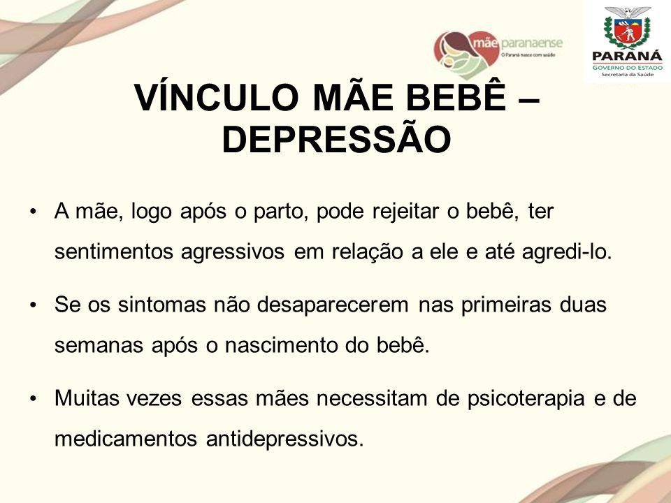 VÍNCULO MÃE BEBÊ – DEPRESSÃO