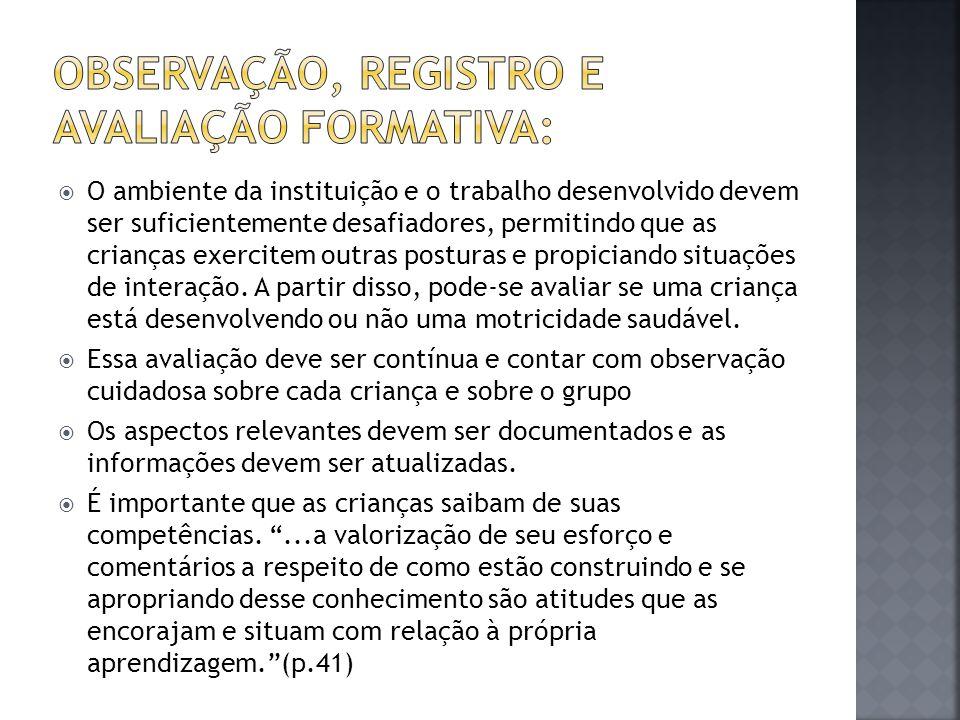 Observação, Registro e avaliação formativa: