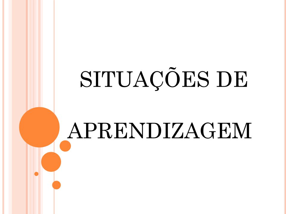 SITUAÇÕES DE APRENDIZAGEM