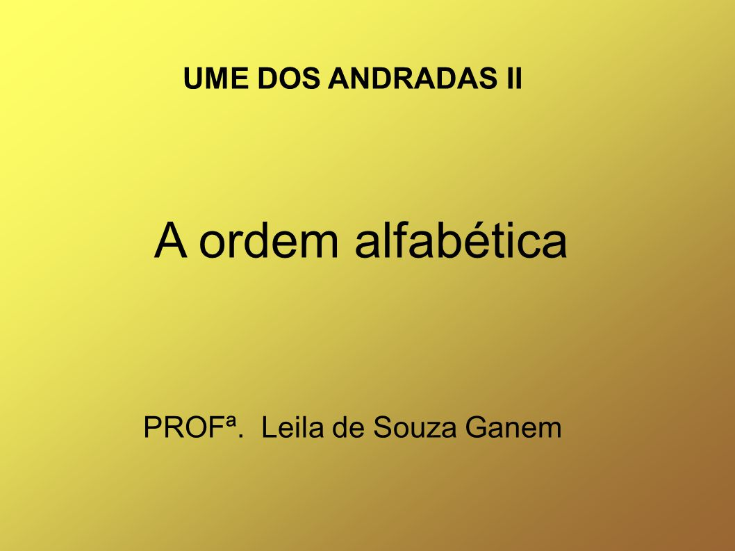 PROFª. Leila de Souza Ganem