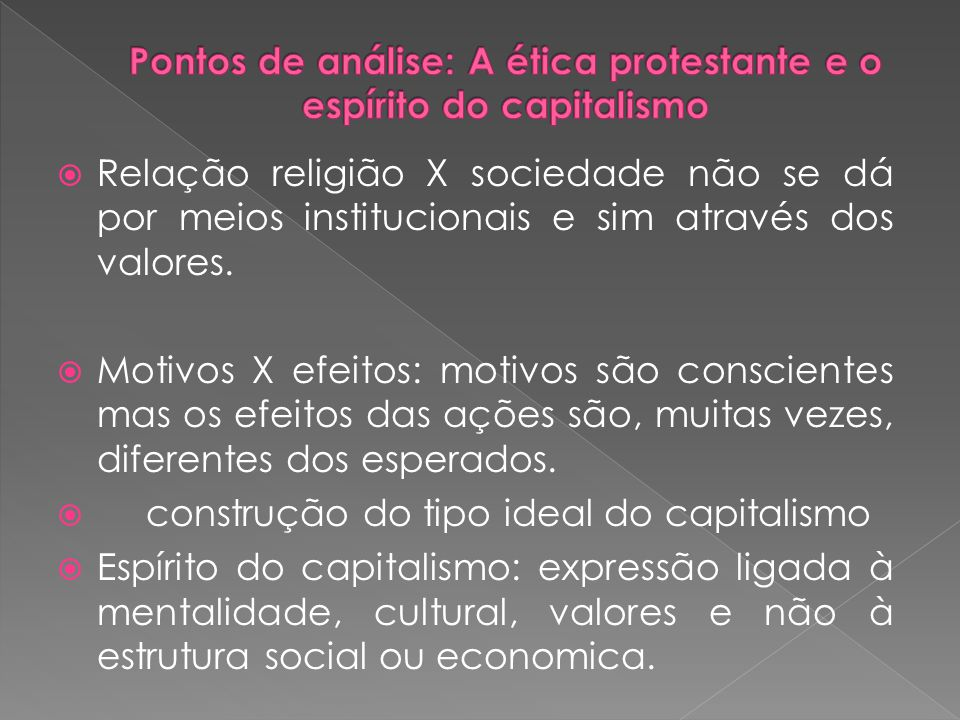 Pontos de análise: A ética protestante e o espírito do capitalismo