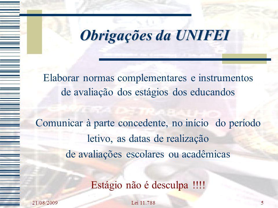 Obrigações da UNIFEI Elaborar normas complementares e instrumentos