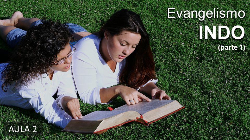Evangelismo INDO (parte 1) AULA 2