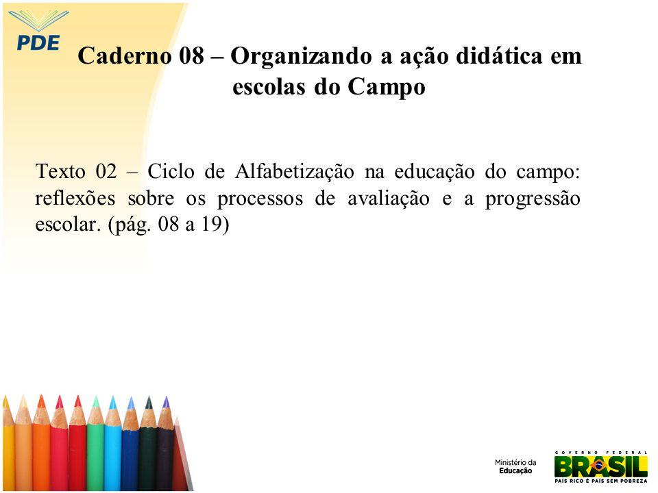 Caderno 08 – Organizando a ação didática em escolas do Campo