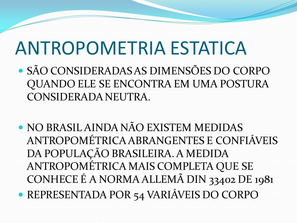 Ergon mia e fisiologia ppt video online carregar for Antropometria estatica