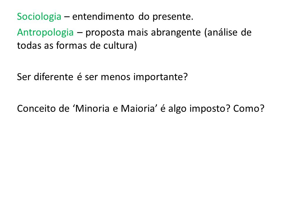 Sociologia – entendimento do presente