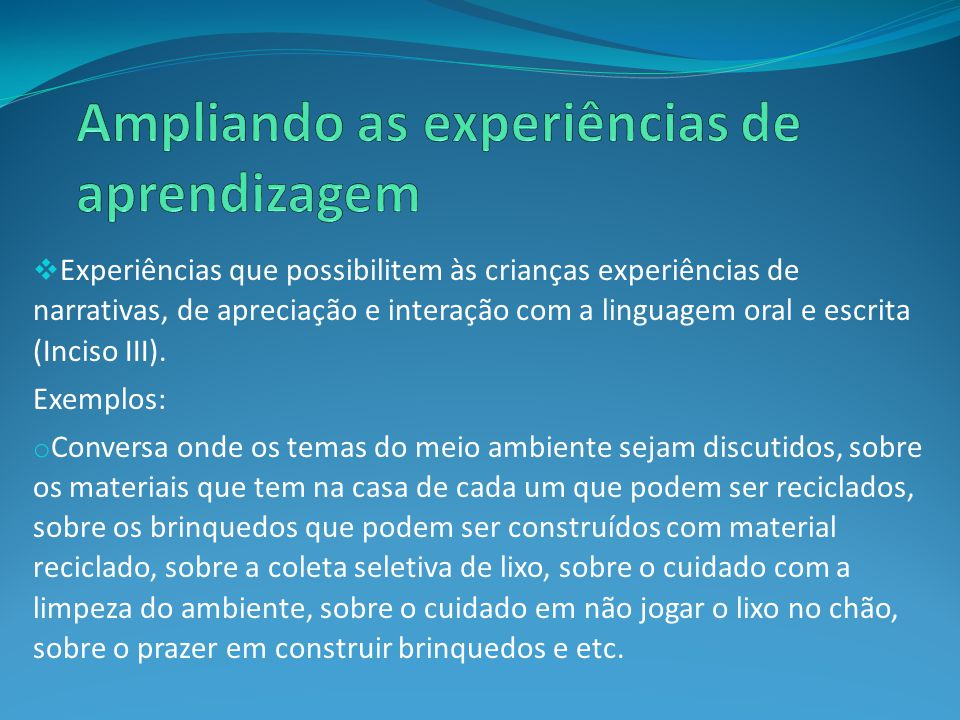 Ampliando as experiências de aprendizagem