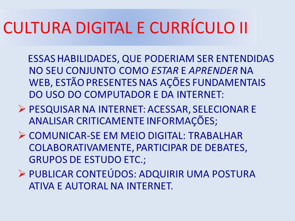 CULTURA DIGITAL E CURRÍCULO II