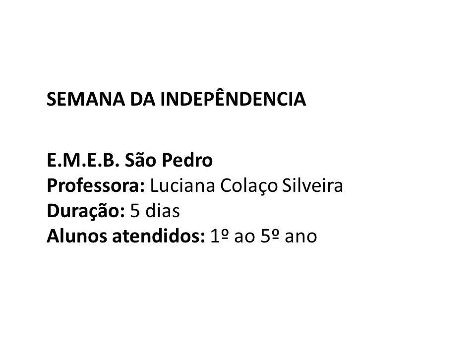 SEMANA DA INDEPÊNDENCIA E. M. E. B