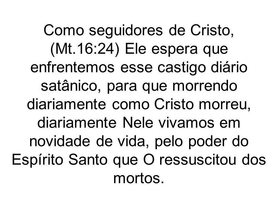 Como seguidores de Cristo, (Mt