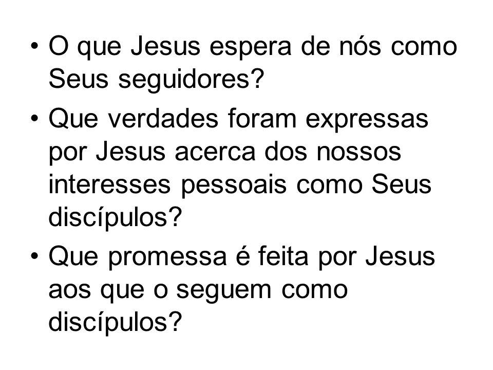 O que Jesus espera de nós como Seus seguidores