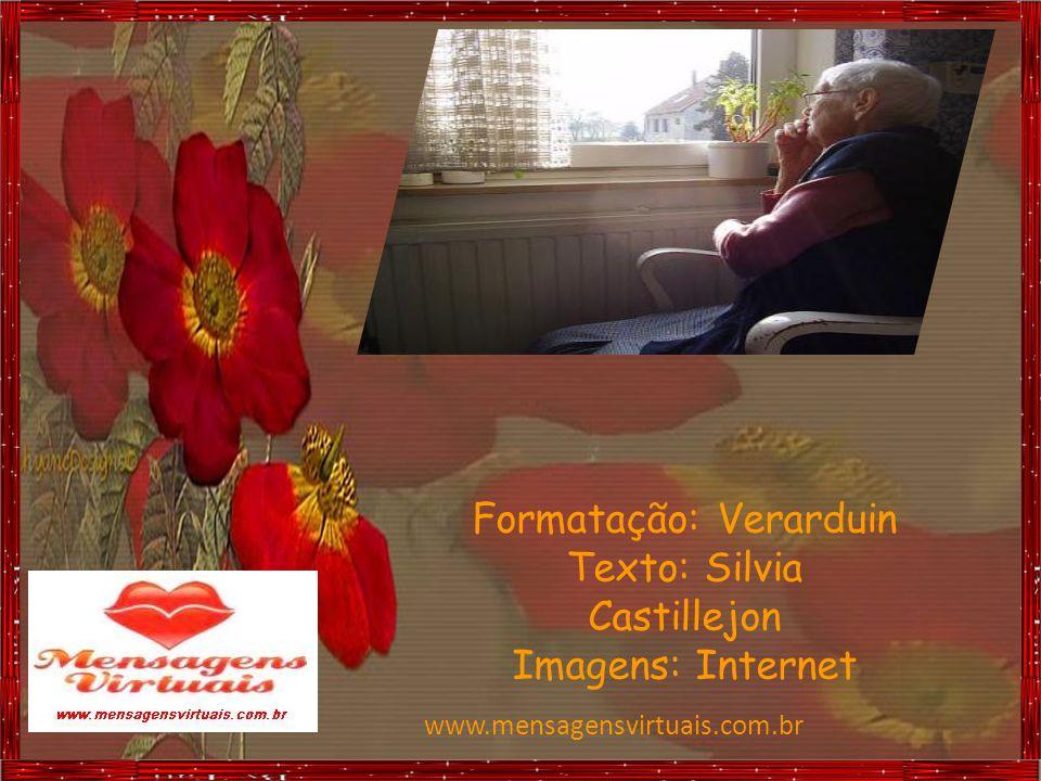 Formatação: Verarduin Texto: Silvia Castillejon Imagens: Internet