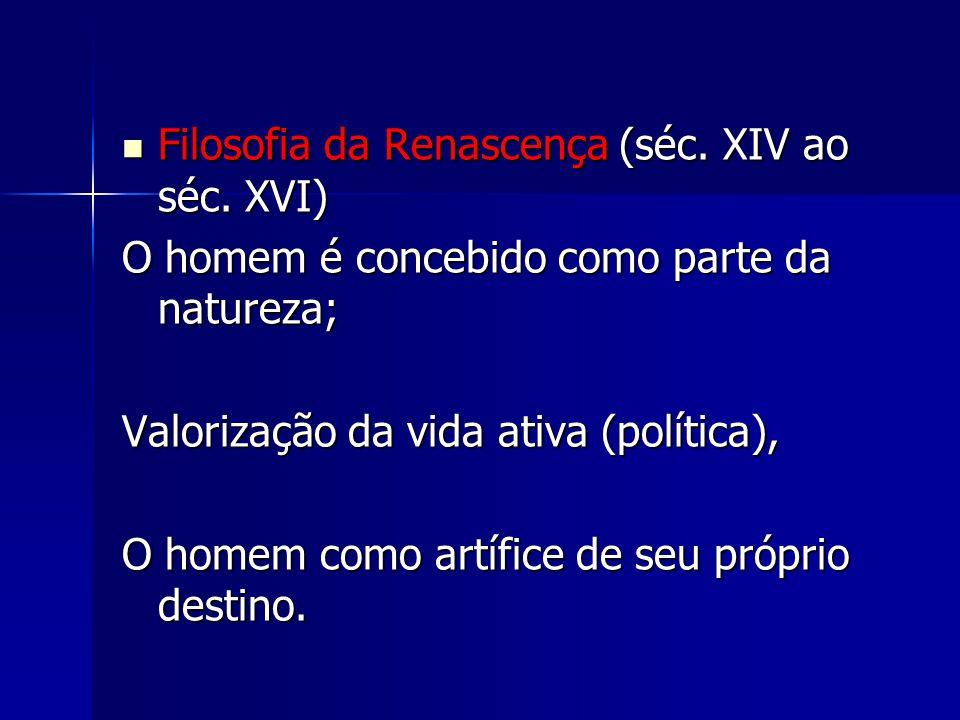Filosofia da Renascença (séc. XIV ao séc. XVI)