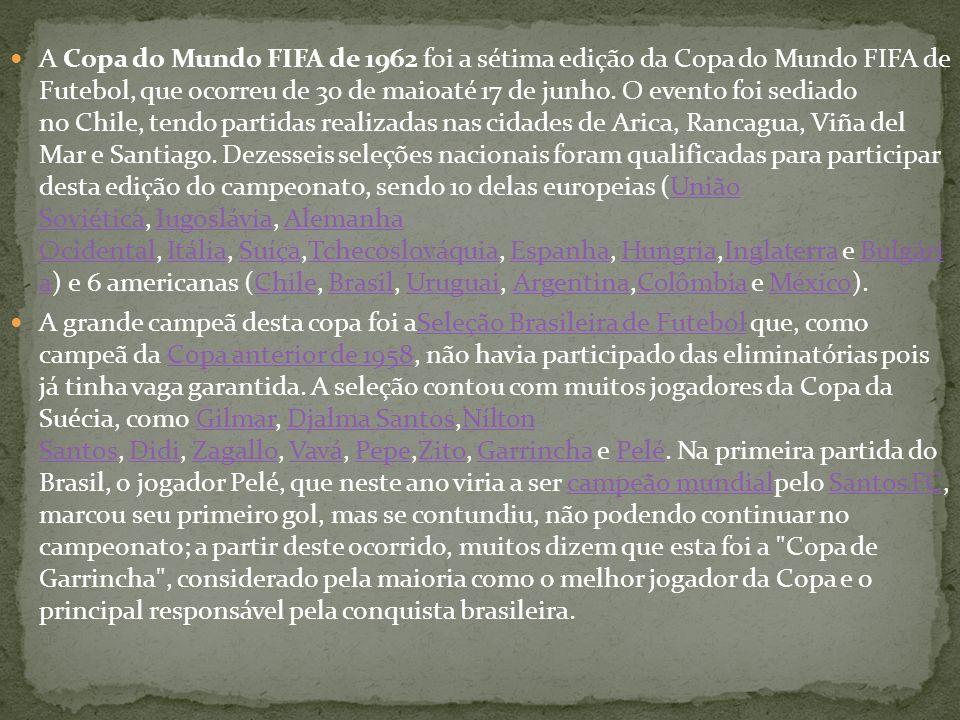 A Copa do Mundo FIFA de 1962 foi a sétima edição da Copa do Mundo FIFA de Futebol, que ocorreu de 30 de maioaté 17 de junho. O evento foi sediado no Chile, tendo partidas realizadas nas cidades de Arica, Rancagua, Viña del Mar e Santiago. Dezesseis seleções nacionais foram qualificadas para participar desta edição do campeonato, sendo 10 delas europeias (União Soviética, Iugoslávia, Alemanha Ocidental, Itália, Suíça,Tchecoslováquia, Espanha, Hungria,Inglaterra e Bulgári a) e 6 americanas (Chile, Brasil, Uruguai, Argentina,Colômbia e México).