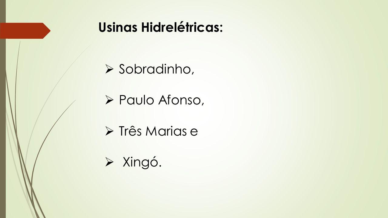 Usinas Hidrelétricas: