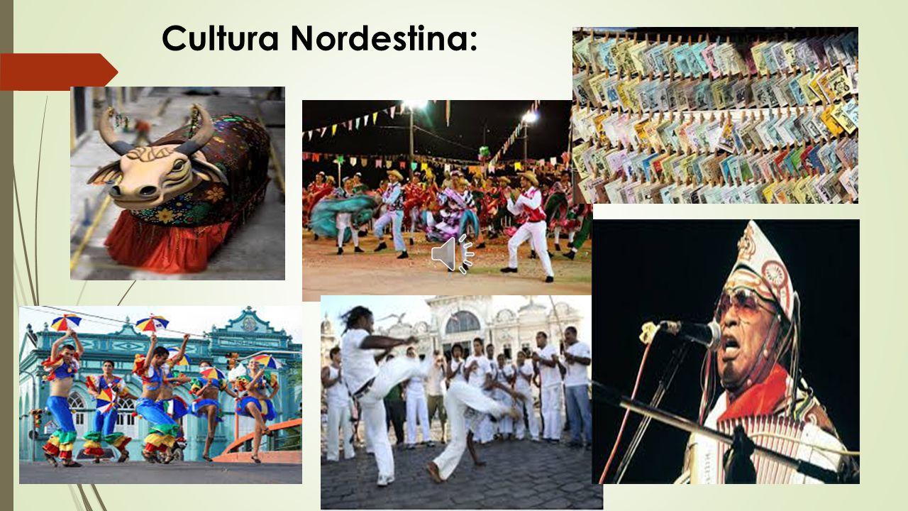 Cultura Nordestina: