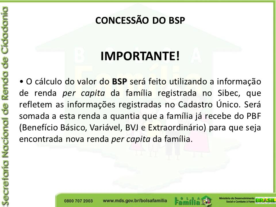 IMPORTANTE! CONCESSÃO DO BSP