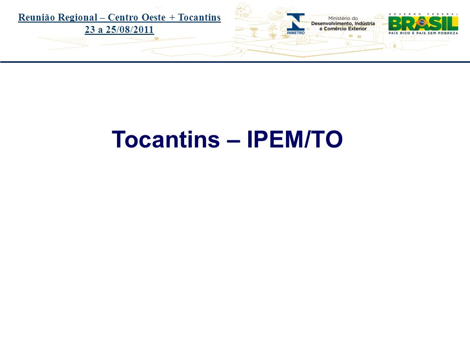 Reunião Regional – Centro Oeste + Tocantins