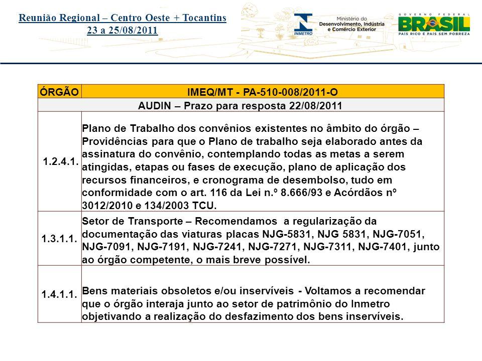 Reunião Regional – Centro Oeste + Tocantins 23 a 25/08/2011
