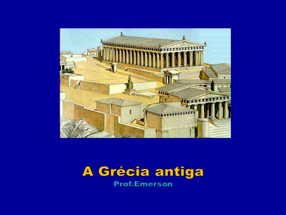 A Grécia antiga Prof.Emerson