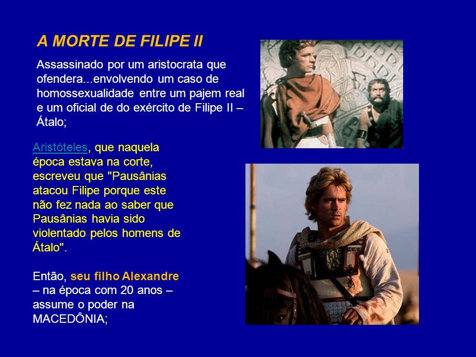 A MORTE DE FILIPE II Assassinado por um aristocrata que ofendera...envolvendo um caso de homossexualidade entre um pajem real.