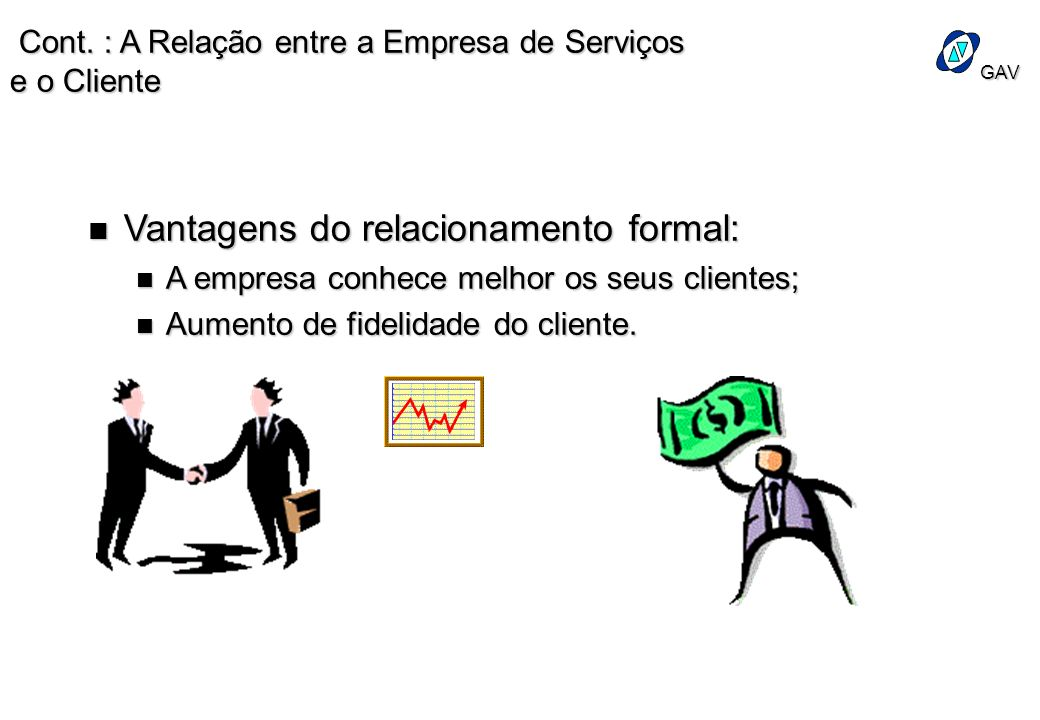 Vantagens do relacionamento formal: