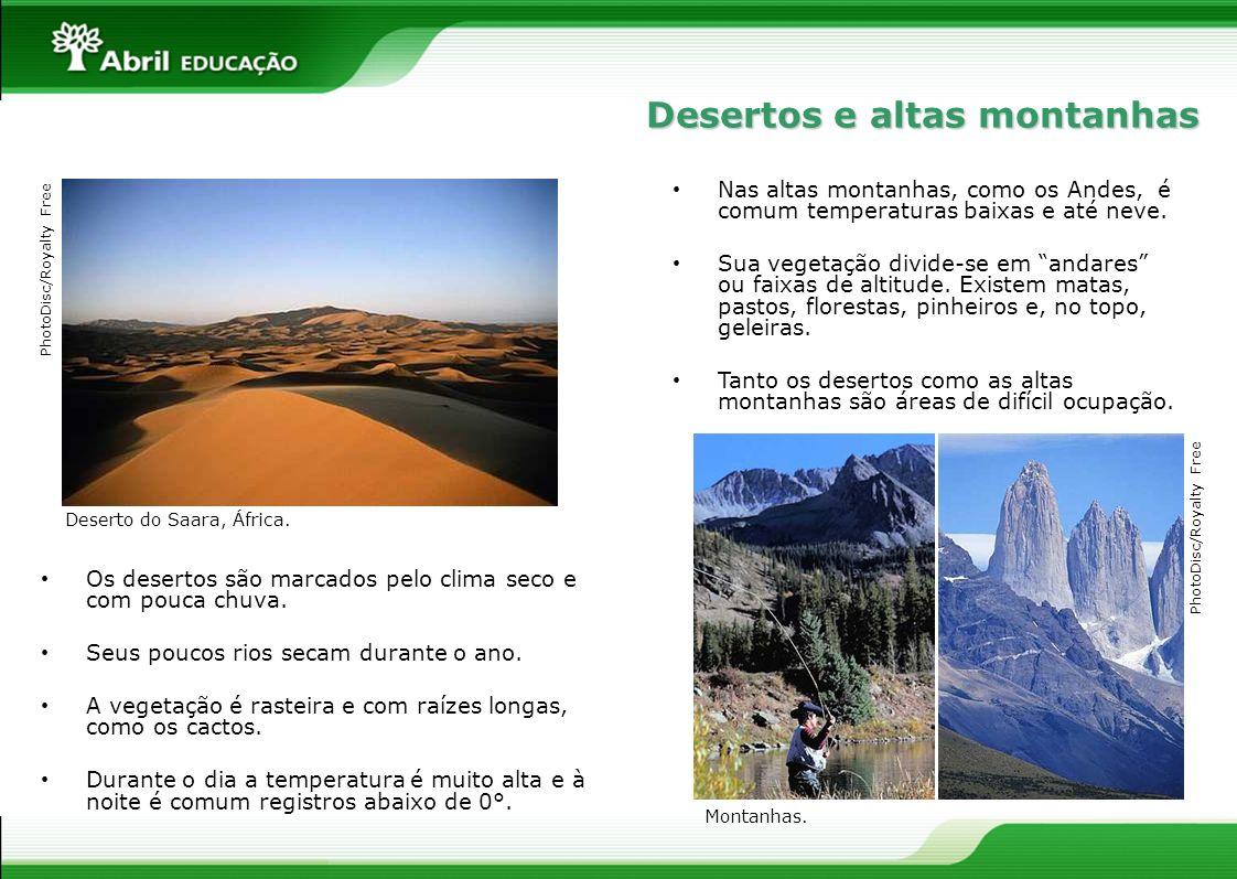 Desertos e altas montanhas