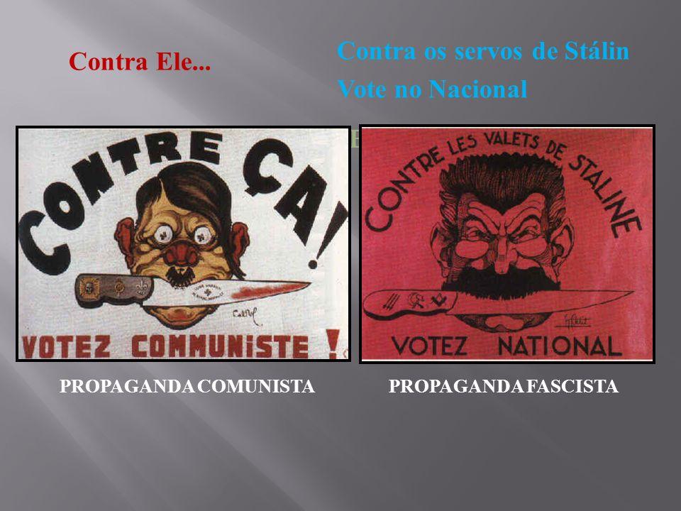 Contra os servos de Stálin Vote no Nacional Contra Ele...