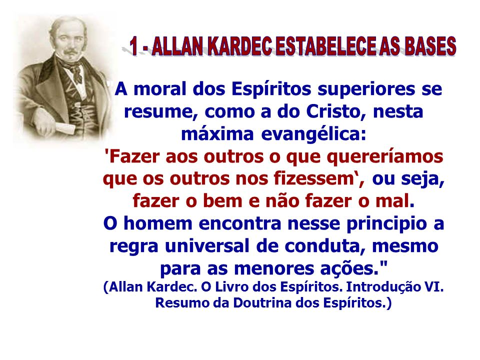 1 - ALLAN KARDEC ESTABELECE AS BASES