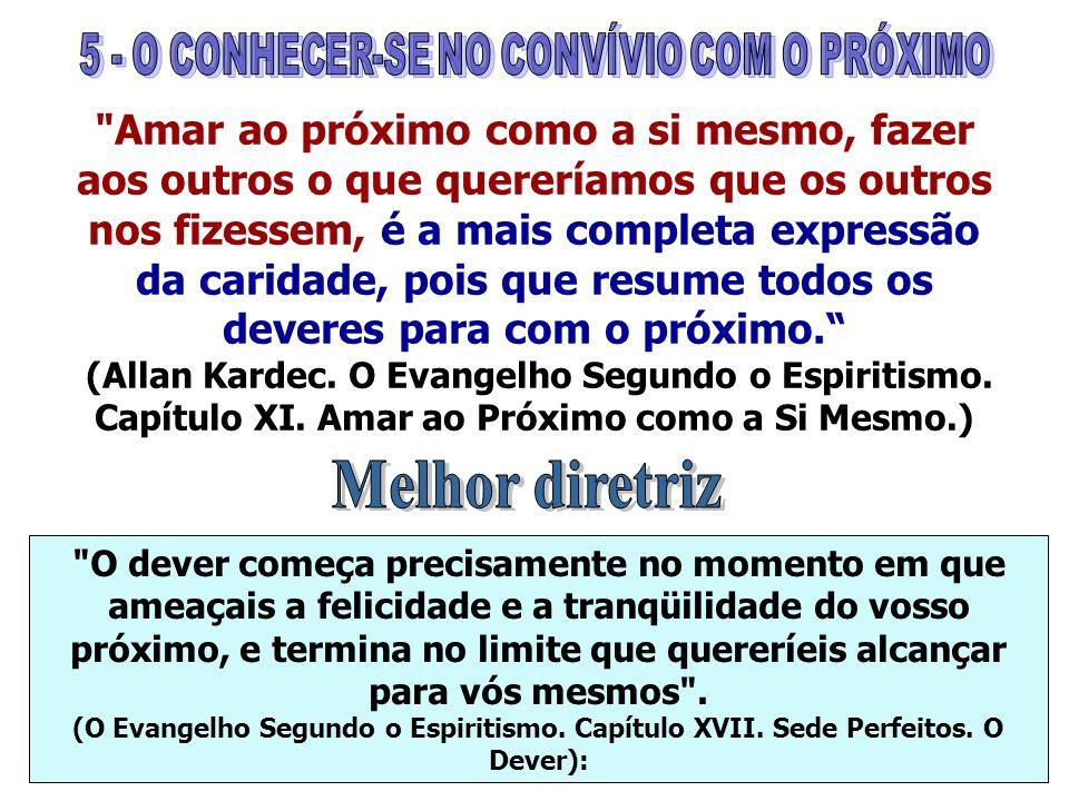 5 - O CONHECER-SE NO CONVÍVIO COM O PRÓXIMO