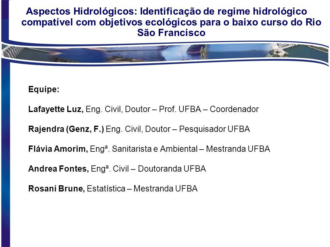Aspectos Hidrológicos: Identificação de regime hidrológico compatível com objetivos ecológicos para o baixo curso do Rio São Francisco
