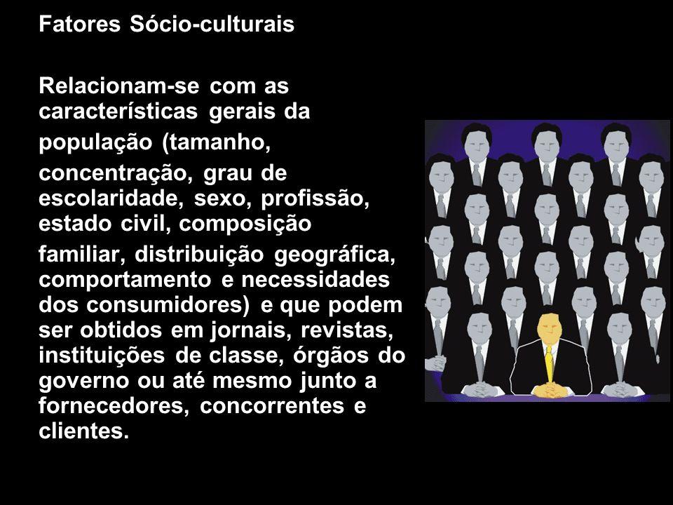 Fatores Sócio-culturais Relacionam-se com as características gerais da