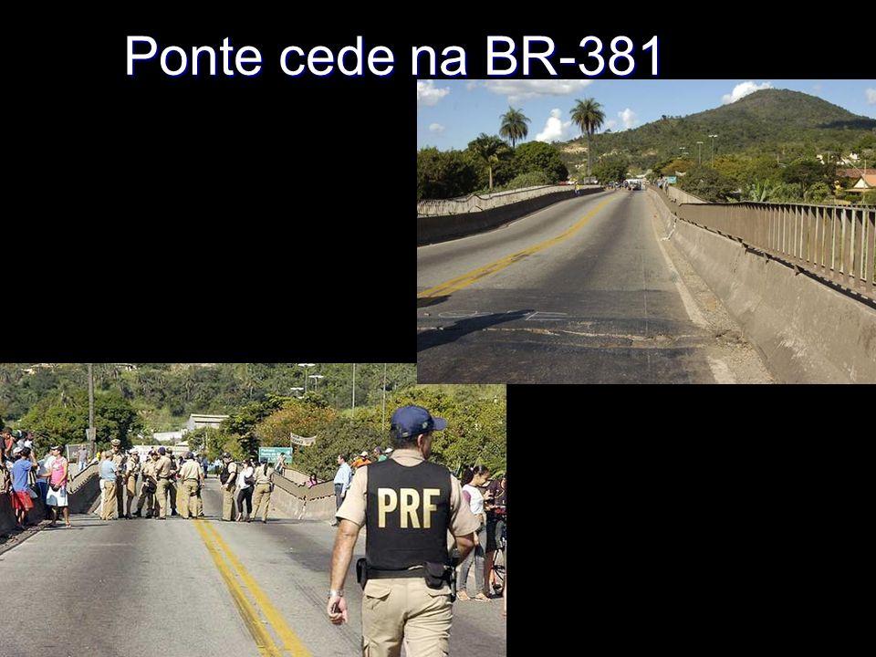 Ponte cede na BR-381