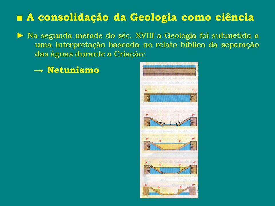 ■ A consolidação da Geologia como ciência