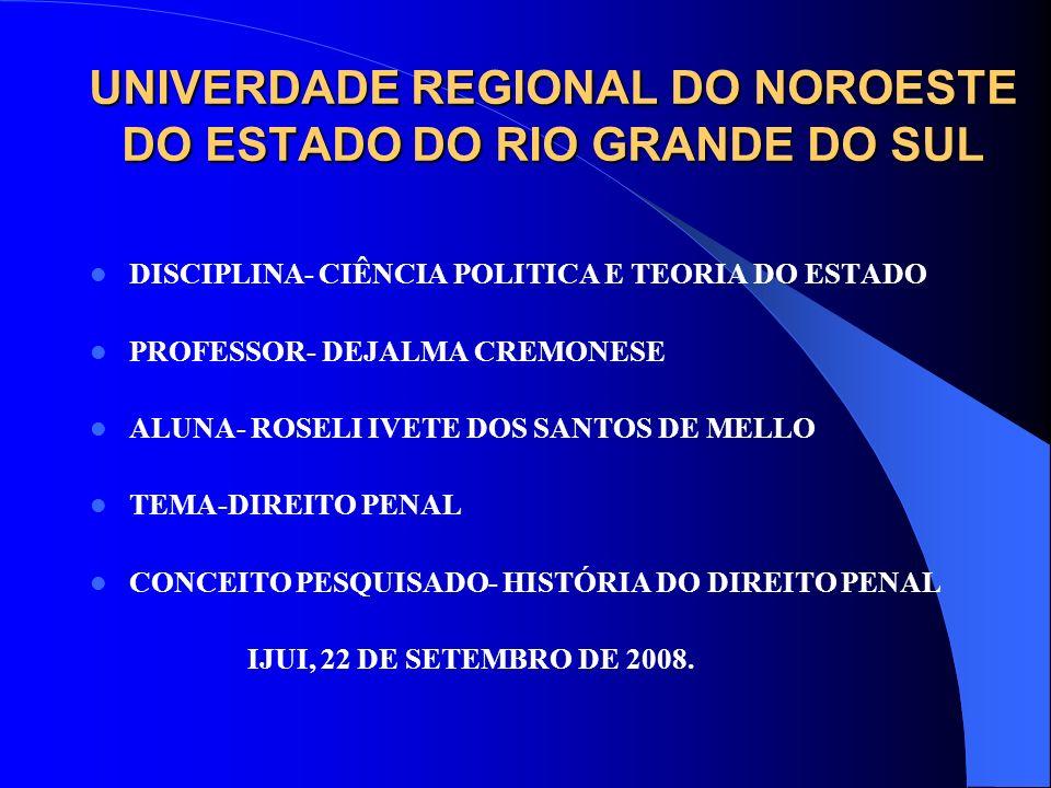 UNIVERDADE REGIONAL DO NOROESTE DO ESTADO DO RIO GRANDE DO SUL