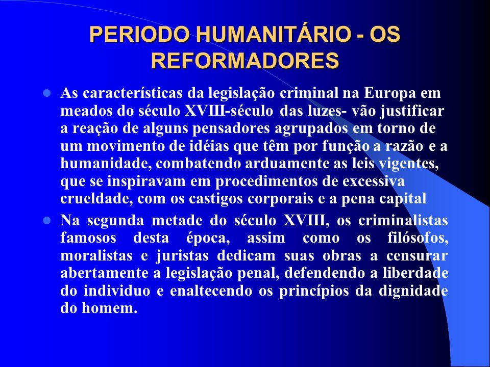 PERIODO HUMANITÁRIO - OS REFORMADORES