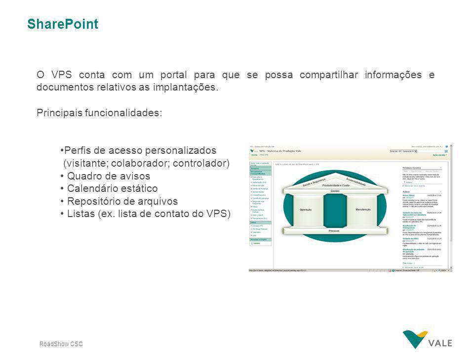 SharePointO VPS conta com um portal para que se possa compartilhar informações e documentos relativos as implantações.