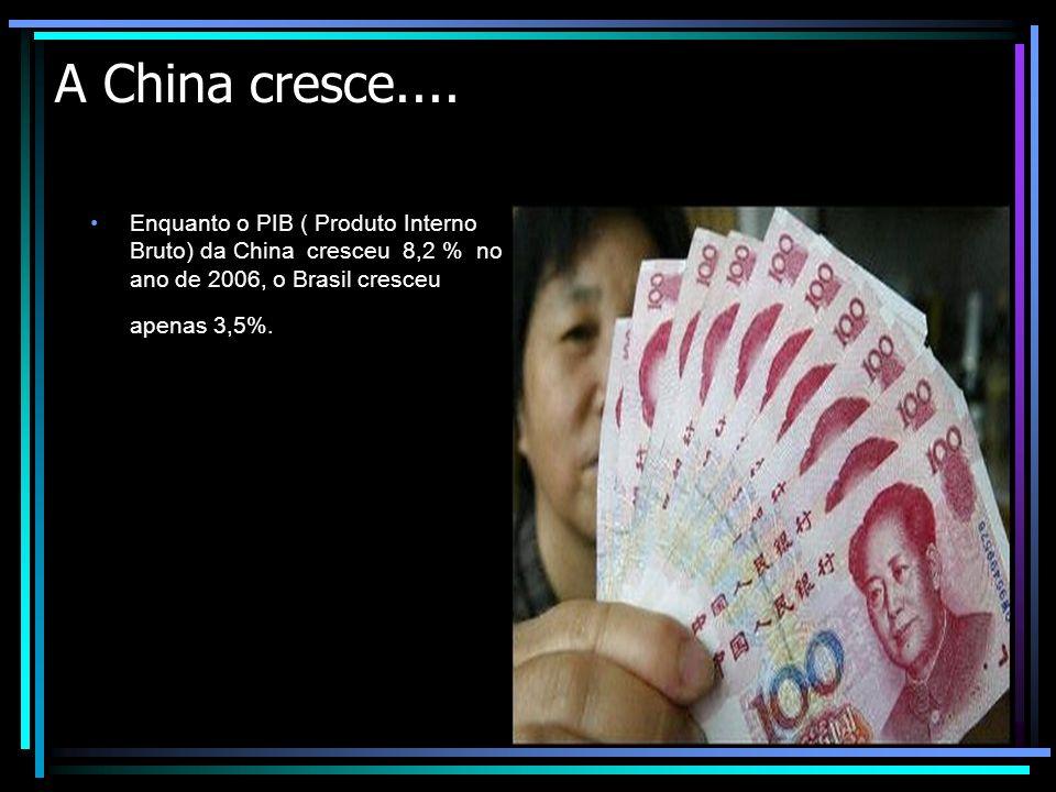 A China cresce....